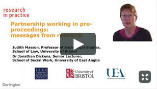 Partnership working in pre-proceedings: messages from research - Prof. Judith Masson and Dr. Jonathan Dickens video