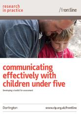 Frontline: Communicating Effectively with Children Under Five - Research in Practice